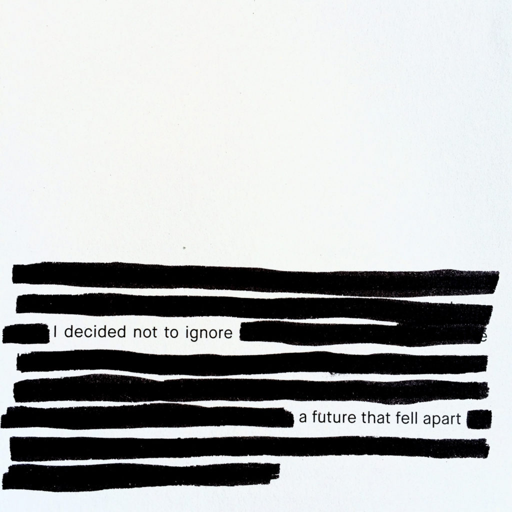 "Foto med text ""I decided not to ignore a future that fell apart"""
